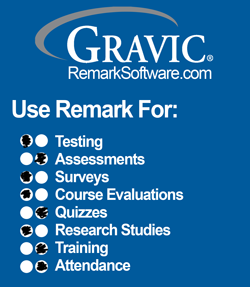 Use Remark Software for testing, assessments, surveys, course evaluations, quizzes, research studies , training and attendadnce
